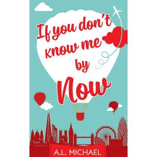 Free ebook - If You Don't Know Me By Now by A.L. Michael