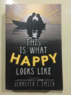 This Is What Happy Looks Like by Jennifer E.Smith