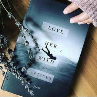 [INSTOCK] Love Her Wild | Atticus Poetry