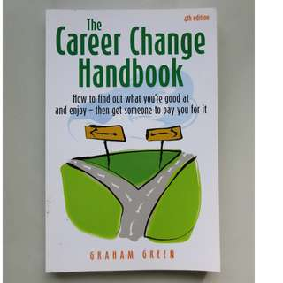 The Career Change Handbook by Graham Green
