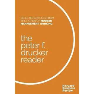 (Brand New)The Peter F. Drucker Reader Selected Articles from the Father of Modern Management Thinking  By: Peter F. Drucker, Harvard Business Review