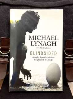 《Bran-New + Memoir Of World Rugby Legend On : The Fragility And Meaning of Life + Triumphs And Battles + Recovering And Rebuilding》Michael Lynagh- BLINDSIDED : A Rugby Legend Confronts His Greatest Challenge