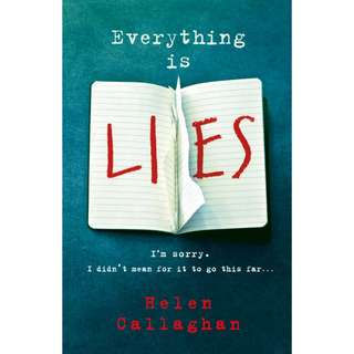 Everything Is Lies by Helen Callaghan