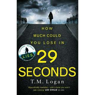 29 Seconds by T.M. Logan