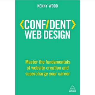 Confident Web Design: Master the Fundamentals Website Creation eBook