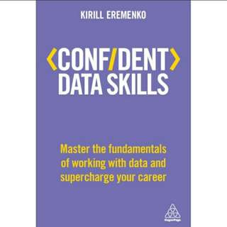 Confident Data Skills: Master the Fundamentals of Working with Data and Supercharge Your Career eBook