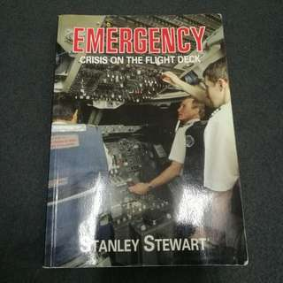 Emergency Crisis On The Flight Deck by Stanley Stewart