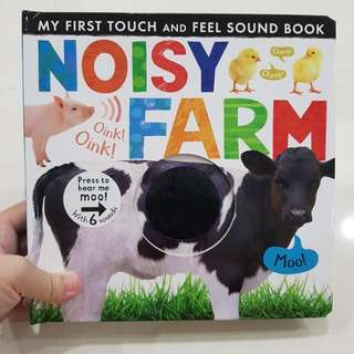 My first touch and feel Sound book- Noisy Farm