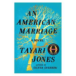 An American Marriage: A Novel (Oprah's Book Club 2018 Selection) Kindle Edition by Tayari Jones  (Author)