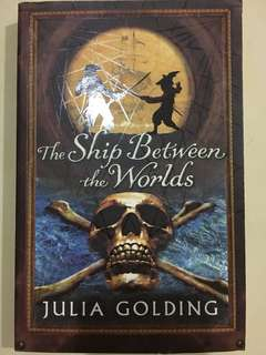 The Ship Between The Worlds by Julia Golding