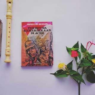 Buku Peristiwa kemerdekaan di aceh By Abdullah Hussain