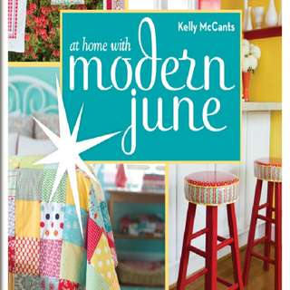 At Home with Modern June: 27 Sewing Projects for Your Handmade Lifestyle