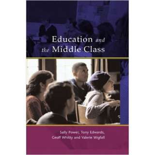 Education and The Middle Class book