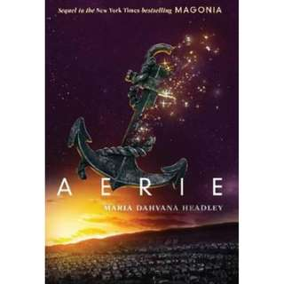 (Brand New) Aerie  (Magonia 2)   By: Maria Dahvana Headley Paperback