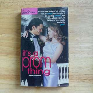 It's a Prom Thing by Diane Schwemm