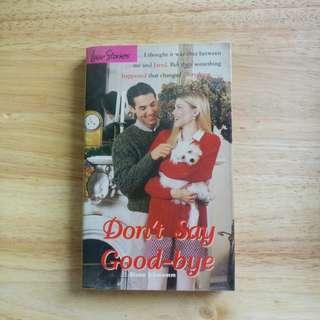 Don't Say Goodbye by Dianne Schwemm
