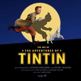 (Brand New) The Art of the Adventures of Tintin  By: Weta Workshop