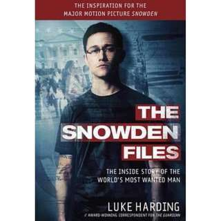 (Brand New) The Snowden Files (Movie Tie in Edition) The Inside Story of the World's Most Wanted Man By: Luke Harding (Paperback)