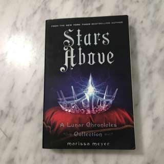 Stars Above - latest book in the Lunar Chronicles series