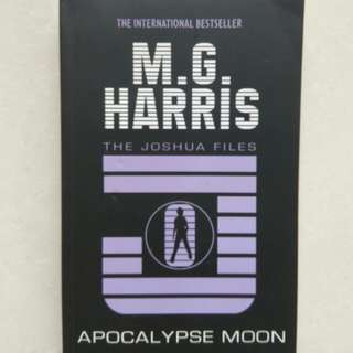 M.G Harris ( Book 5 ) The Joshua Files Apocalypse Moon