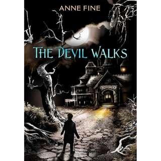 The Devil Walks (Anne Fine)