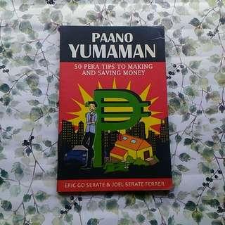 Paano Yumaman: 50 Pera Tips to Making and Saving Money