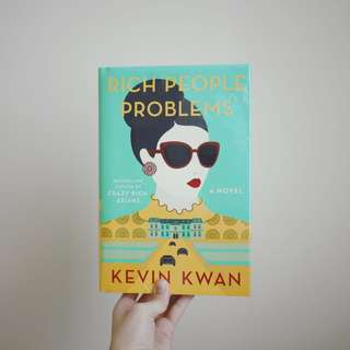 Kevin Kwan • Rich People Problems Hardcover Edition