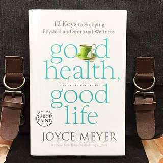 《Bran-New + Hardcover Edition + Develop Life Changing Healthy Habits To Empower Personal Well Being & Life》Joyce Meyer - GOOD HEALTH, GOOD LIFE : 12 Keys to Enjoying Physical and Spiritual Wellness