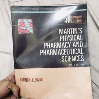 Martin's Physical Pharmacy & Pharmaceutical Sciences 6th edition
