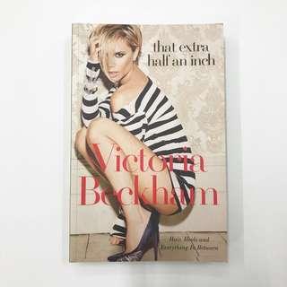 Victoria Beckham That Extra Half An Inch