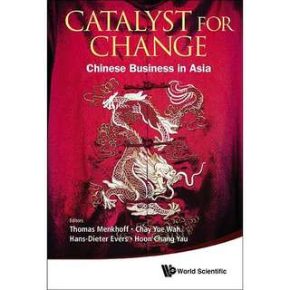 Catalyst for Change: Chinese Business in Asia