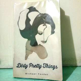 Dirty Pretty Things - Michael Faudet