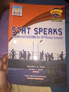 STAT SPEAKS (Statistics & Probabilitg for 21st Century Learners)
