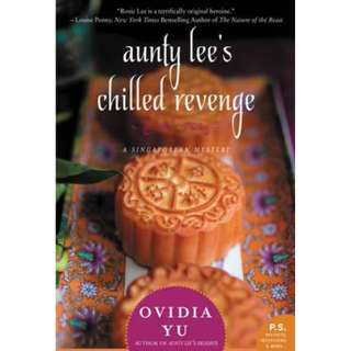 (Brand New) Aunty Lee's Chilled Revenge (A Singaporean Mystery) By: Ovidia Yu - Paperback