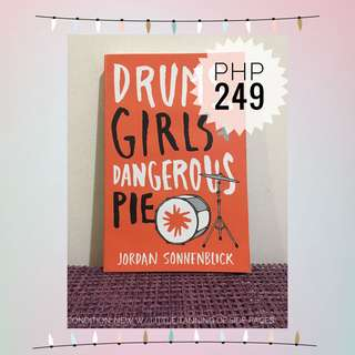 Drums, Girls + Dangerous Pie - Jordan Sonnenblick