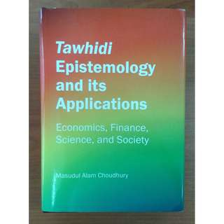 Tawhidi Epistemology and its Application