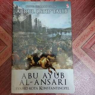 Abu Ayub Al Ansari (Abdul Latip Talib)