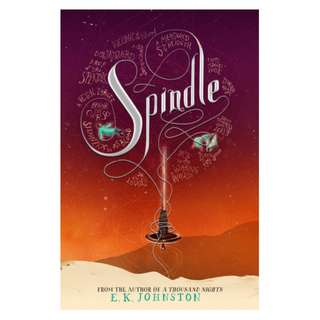 E-book English Novel  - Spindle (A Thousand Nights #2) by E.K. Johnston