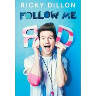 (Brand New) Follow Me : A Memoir in Challenges  By: Ricky Dillon -  Paperback
