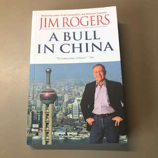 [Signed] A Bull in China - Jim Rogers