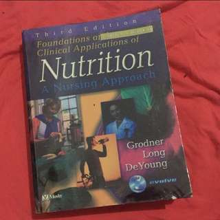 Foundations and Clinical Applications of Nutrition: Nursing Approach