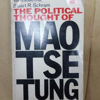 The political Thoughts of Mao Tse Tung