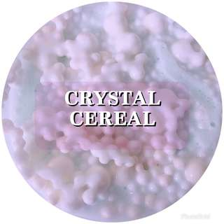 CRYSTAL CEREAL | CRYSTALSNOWSLIME