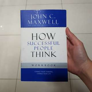 How Successful People Think-Workbook-John C. Maxwell