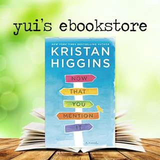 YUI'S EBOOKSTORE - NOW THAT YOU METION IT