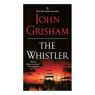The Whistler: A Novel: 24 Limited Edition, Kindle Edition by John Grisham  (Author)