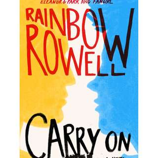 CARRY ON BY RAINBOW ROWELL (EPUB, EBOOK, PDF, MOBI, KINDLE, ANDROID, PC, IPAD)