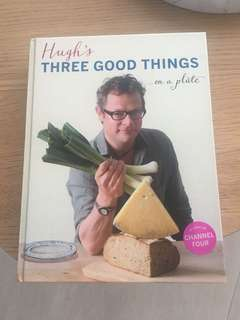 Hugh's Three Good Things on a Plate