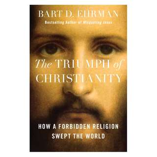 The Triumph of Christianity - Bart D. Ehrman (ebook)