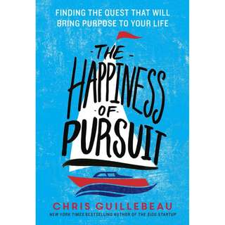 The Happiness of Pursuit_ Findi - Chris Guillebeau (ebook)